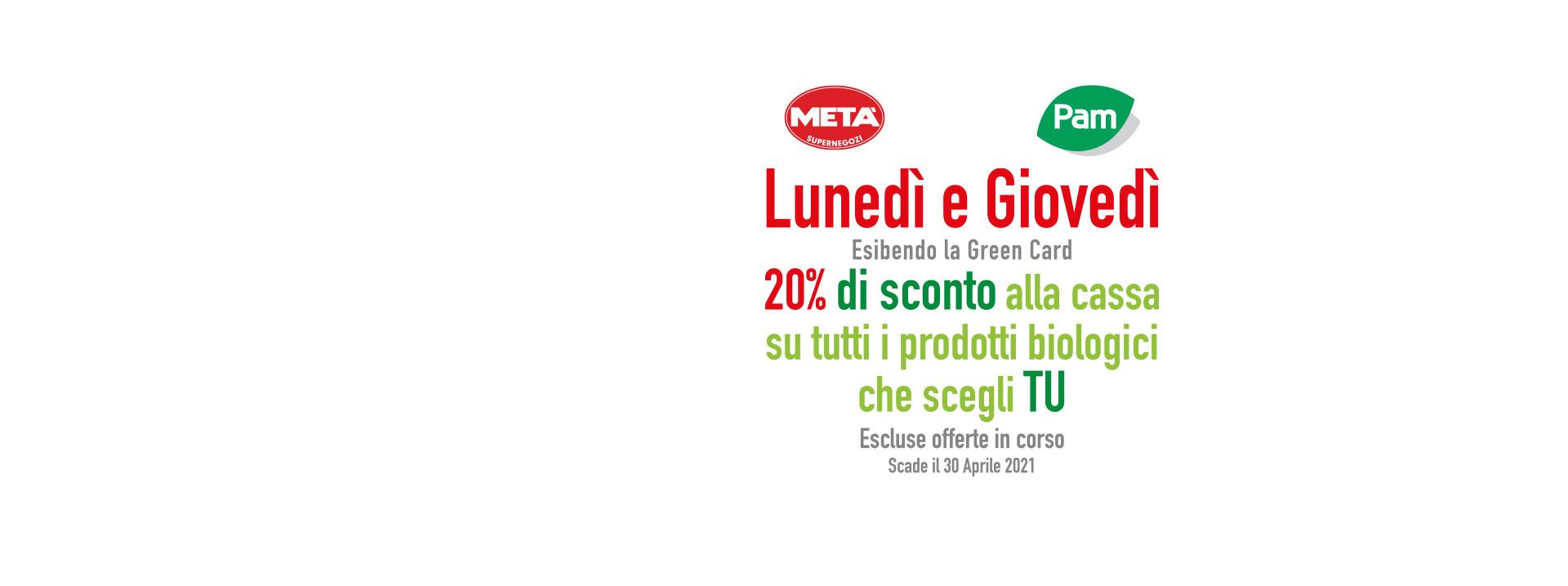 Card Sconto BIO 20% da Pam e Metà a Roma