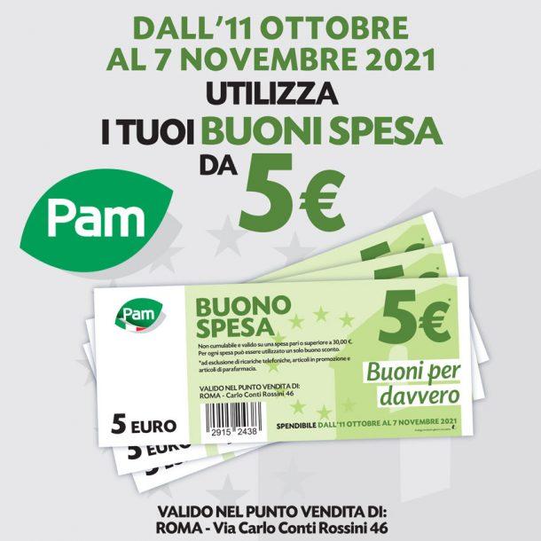 Sono disponibili i Buoni da 5 Euro da Pam Via Carlo Conti Rossini 46